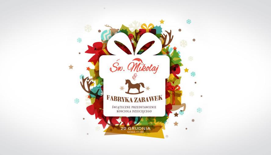 Swięty Mikołaj i Fabryka Zabawek